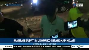 Buron Kasus Korupsi, Mantan Bupati Mukomuko Diringkus di Jakarta