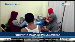 Pentingnya Vaksinasi Bagi Jemaah Haji