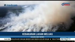 Kebakaran Lahan di Riau Meluas