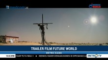 Future World, Film Fiksi Ilmiah Bertabur Bintang