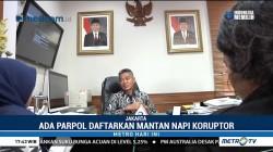 KPU: Masih Ada Parpol Calonkan Mantan Napi Koruptor Jadi Caleg