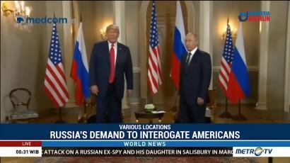 Russia's Demand to Interrogate Americans