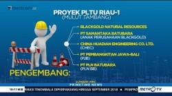 Perjalanan Proyek PLTU Riau-1