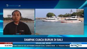Cuaca Buruk Berdampak ke Perjalanan Wisata di Bali