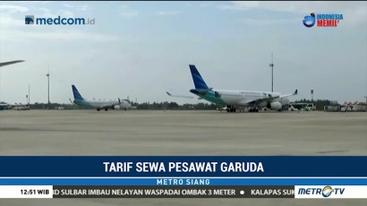 Garuda Indonesia Negosiasi Ulang Tarif Sewa Pesawat