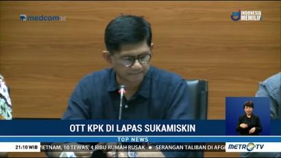 KPK Selidiki Kasus Suap di Lapas Sukamiskin Sejak April