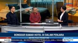 Bongkar 'Kamar Hotel' di Penjara (1)