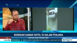 Bongkar 'Kamar Hotel' di Penjara (2)