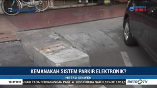 Kemanakah Sistem Parkir Elektronik?