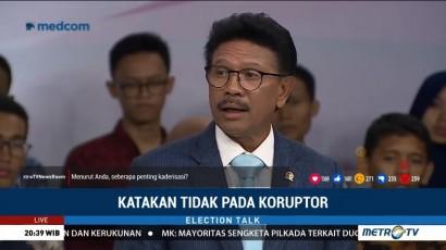 Election Talk - Katakan Tidak Pada Koruptor (5)