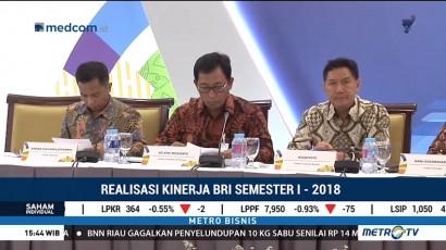 BRI Cetak Laba Bersih Rp14,9 T di Semester I - 2018
