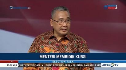 Election Talk - Menteri Membidik Kursi (2)