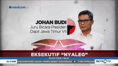 Election Talk - Menteri Membidik Kursi (3)