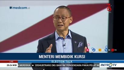Election Talk - Menteri Membidik Kursi (4)