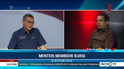 Election Talk - Menteri Membidik Kursi (5)