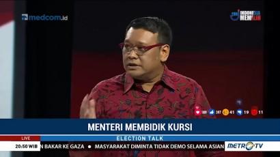 Election Talk - Menteri Membidik Kursi (6)