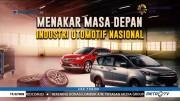 Menakar Masa Depan Industri Otomotif Nasional (1)
