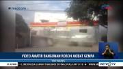 Video Amatir Detik-detik Minimarket di Mataram Roboh Akibat Gempa
