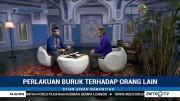 Syiar Sirah Nabawiyah: Perlakuan Buruk Terhadap Orang Lain (1)