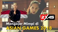 Menengok Persiapan Akhir Srikandi Silat Indonesia Menuju Asian Games 2018