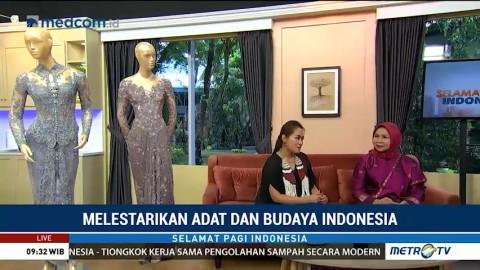 Melestarikan Adat dan Budaya Indonesia (1)