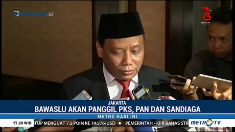 Bawaslu akan Panggil PKS, PAN, dan Sandiaga Uno Terkait Tudingan Mahar