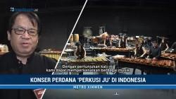 Konser Perdana Perkusi Ju di Indonesia