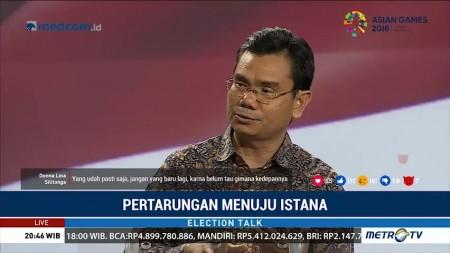 Election Talk - Pertarungan Menuju Istana (6)
