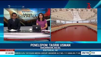 Bedah Editorial MI: Asian Games dan Martabat Bangsa
