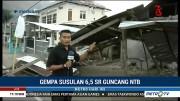 Penampakan Kerusakan Bangunan Akibat Gempa Susulan Lombok
