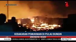 Pascagempa, Permukiman Warga di Pulau Bungin NTB Terbakar
