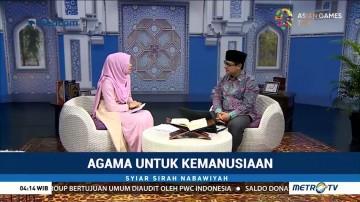 Syiar Sirah Nabawiyah: Agama untuk Kemanusiaan (2)