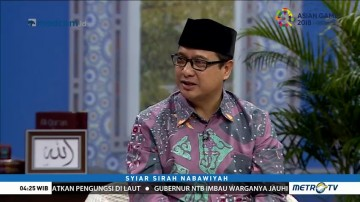 Syiar Sirah Nabawiyah: Agama untuk Kemanusiaan (3)