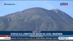 Status Gunung Ile Lewotolok Masih Waspada