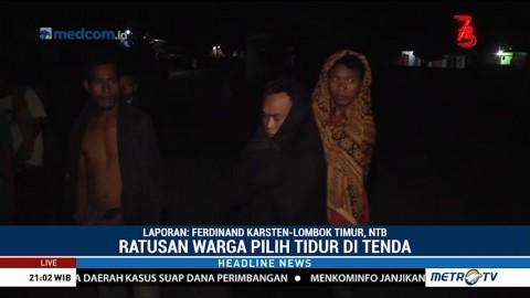 Trauma, Ratusan Warga Desa Pringgabaya Pilih Tidur di Tenda