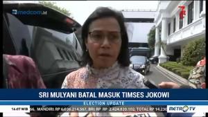 Sri Mulyani Batal Masuk Timses Jokowi-Ma'ruf Amin
