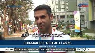 Suka Duka Atlet Asing Peserta Asian Games Rayakan Iduladha di Indonesia