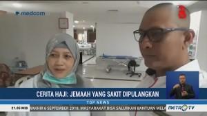 Cerita Haji: Jemaah Sakit Dipulangkan
