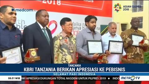 KBRI Tanzania Berikan Apresiasi ke Pebisnis