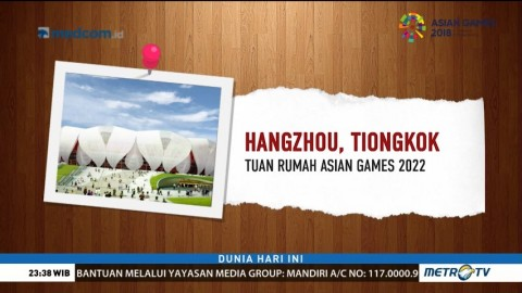 Mengenal Kota Hangzhou Tuan Rumah Asian Games 2022