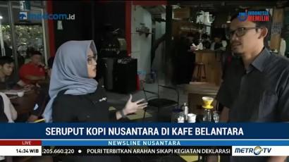 Seruput Kopi Nusantara di Kafe Belantara