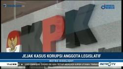 Jejak Kasus Korupsi Anggota Legislatif