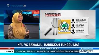 KPU vs Bawaslu, Haruskah Tunggu MA?