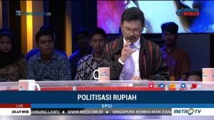 Politisasi Rupiah (6)