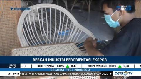 Berkah Industri Berorientasi Ekspor