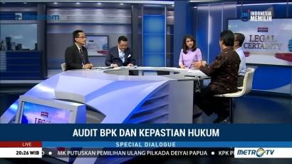 Special Dialogue: Audit BPK dan Kepastian Hukum (4)