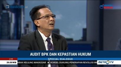 Special Dialogue: Audit BPK dan Kepastian Hukum (5)