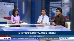 Special Dialogue: Audit BPK dan Kepastian Hukum (6)