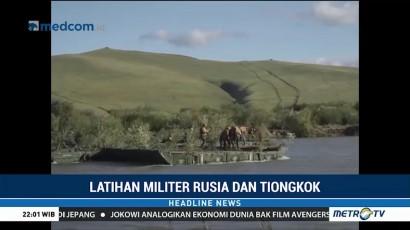 Rusia dan Tiongkok Memulai Latihan Perang Terbesar