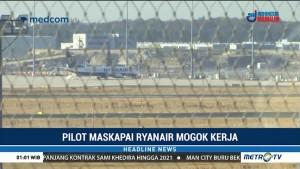 Pilot Maskapai Ryanair Mogok Kerja, 150 Penerbangan Dibatalkan
